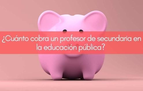 Sueldo profesor secundaria en Galicia