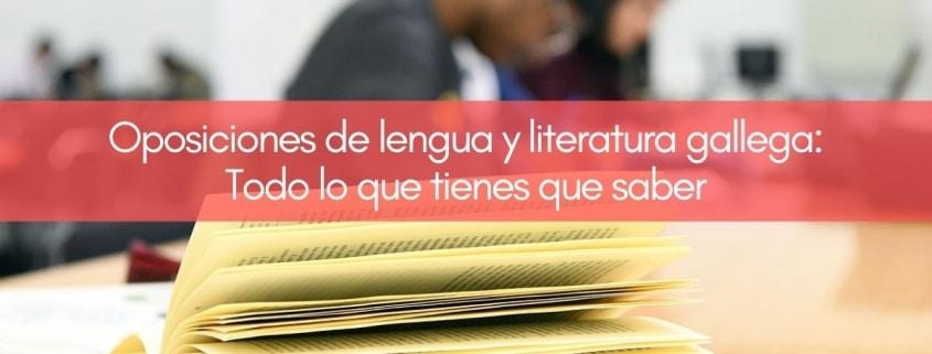 Preparar oposición de lengua gallega y literatura